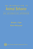 An Introduction to Animal Behavior: An Integrative Approach