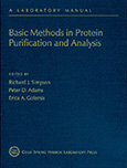 Basic Methods in Protein Purification and Analysis: A Laboratory Manual