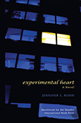 Experimental Heart: A Novel