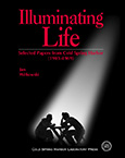 Illuminating Life: Selected Papers from Cold Spring Harbor, Volume 1 (1903 - 1969)