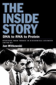 The Inside Story: DNA to RNA to Protein