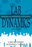 Lab Dynamics: Management and Leadership Skills for Scientists Second Edition
